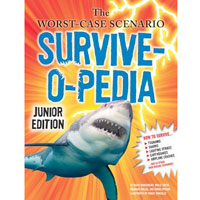 The Worst-Case Scenario:  Survive-o-Pedia Junior Edition