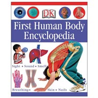 DK First Human Body Encyclopedia