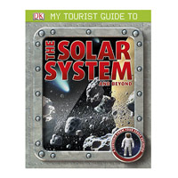 My Tourist Guide to the Solar System & Beyond