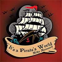 It's A Pirate's World
