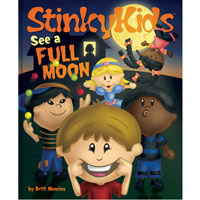 Stinky Kids See A Full Moon