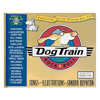 Dog Train A Wild Ride on the Rock-and-Roll Side by Sandra Boynton