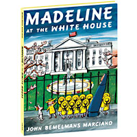 Madeline at the Whitehouse Hardcover Book