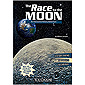 You Choose The Race to the Moon: An Interactive History Adventure