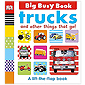 Big Busy Book - Trucks and Other Things That Go