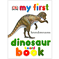 My First Dinosaur Board Book