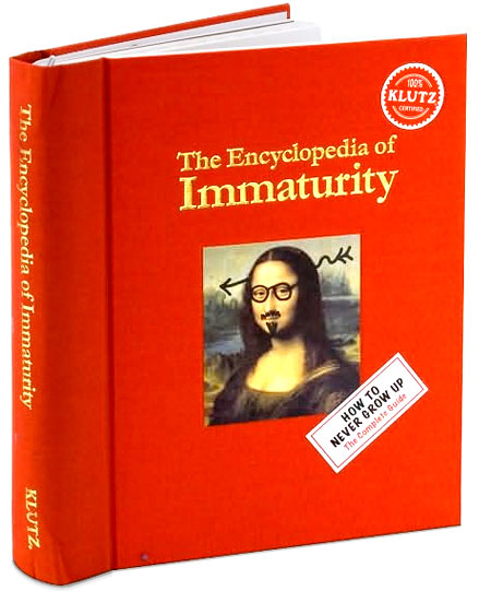 Klutz The Encyclopedia of Immaturity