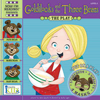 Now I'm Reading! Plays - Goldilocks And The Three Bears